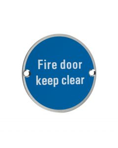 ZSS11SS Fire Door Keep Clear Satin Stainless