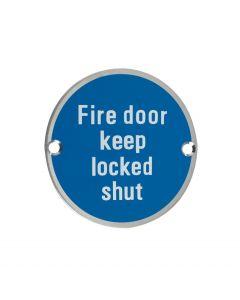 ZSS13SS Fire Door Keep Locked Shut Satin Stainless