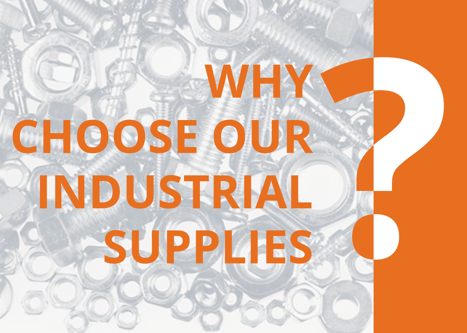 Why Choose Our Industrial Supplies?